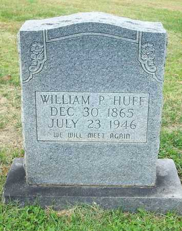 HUFF, WILLIAM P - Clinton County, Kentucky | WILLIAM P HUFF - Kentucky Gravestone Photos