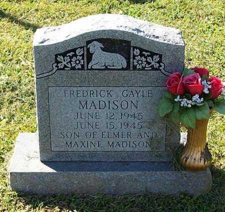 MADISON, FREDRICK GAYLE - Clinton County, Kentucky | FREDRICK GAYLE MADISON - Kentucky Gravestone Photos