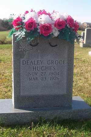 GROCE HUGHES, DEALEY - Cumberland County, Kentucky | DEALEY GROCE HUGHES - Kentucky Gravestone Photos