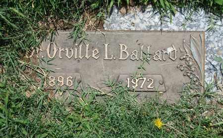 BALLARD, ORVILLE L. - Jefferson County, Kentucky | ORVILLE L. BALLARD - Kentucky Gravestone Photos