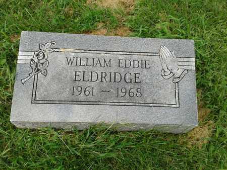 ELDRIDGE, WILLIAM EDDIE - Rowan County, Kentucky | WILLIAM EDDIE ELDRIDGE - Kentucky Gravestone Photos