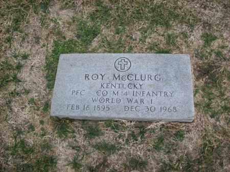 MCCLURG (VETERAN WWI), ROY - Rowan County, Kentucky | ROY MCCLURG (VETERAN WWI) - Kentucky Gravestone Photos