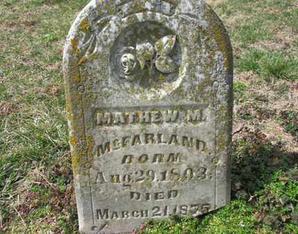 MCFARLAND, MATTHEW M. - Simpson County, Kentucky | MATTHEW M. MCFARLAND - Kentucky Gravestone Photos